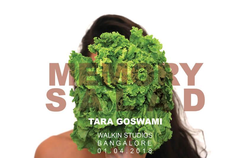Walkin Studios, Bangalore. Image 2. Memory Salad by Tara Goswami poster.