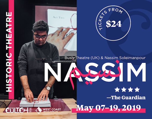 Nassim - The Cultch May 7 - 19, 2019