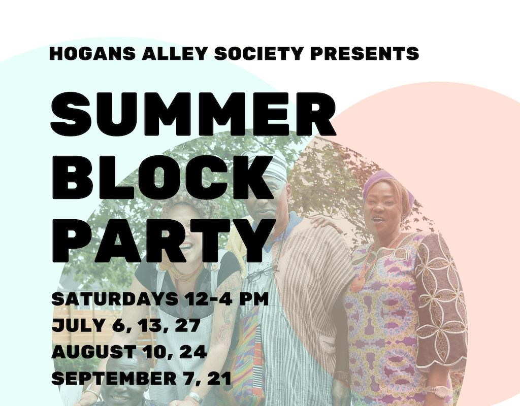 Summer Block Party: Rungh Readings with Hogan's Alley Society